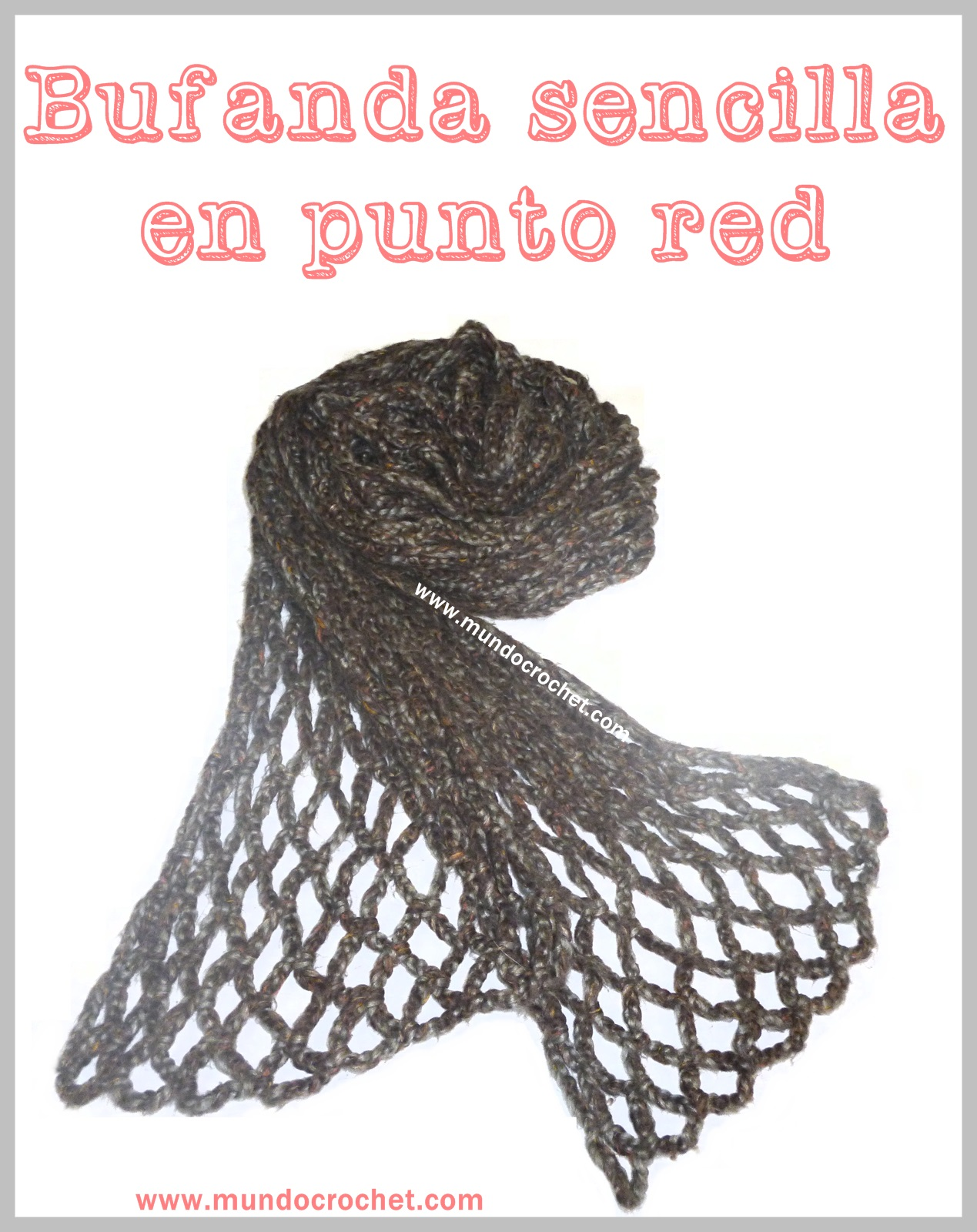 Bufanda crochet/ganchillo en punto red