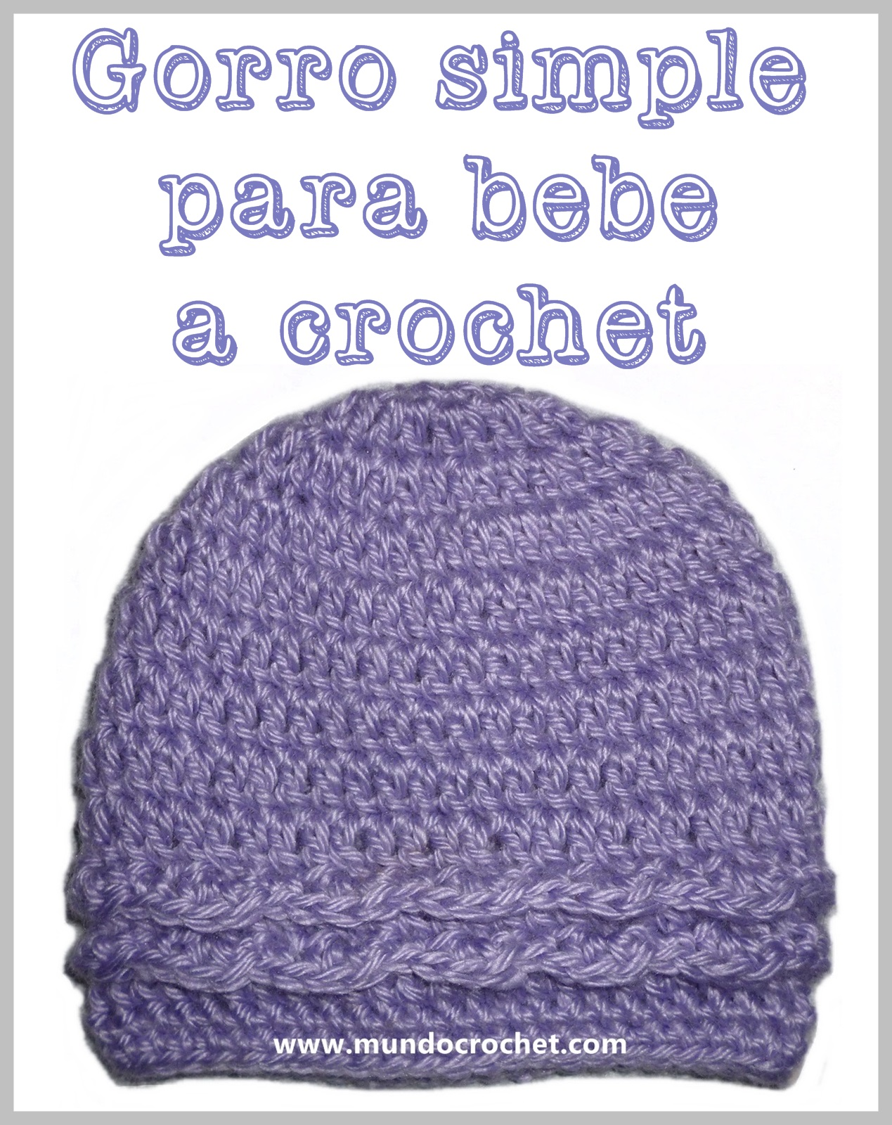 Patrón: Gorro simple para bebé a crochet o ganchillo